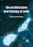 The Architecture and Biology of Soils