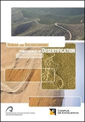 Human and Socioeconomic Consequences of Desertification.