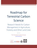 Roadmap for Terrestrial Carbon Science: Research Needs for Carbon Management in Agriculture, Forestry and Other Land Uses.