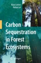 Carbon Sequestration in Forest Ecosystems Carbon Sequestration in Forest Ecosystems Lorenz
