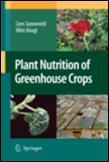 Plant Nutrition of Greenhouse Crops