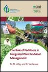 The Role of Fertilizer in Integrated Plant Nutrient Management